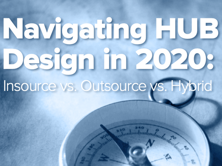 Which pharmaceutical HUB design is right for you? Insource vs. Outsource vs. Hybrid.