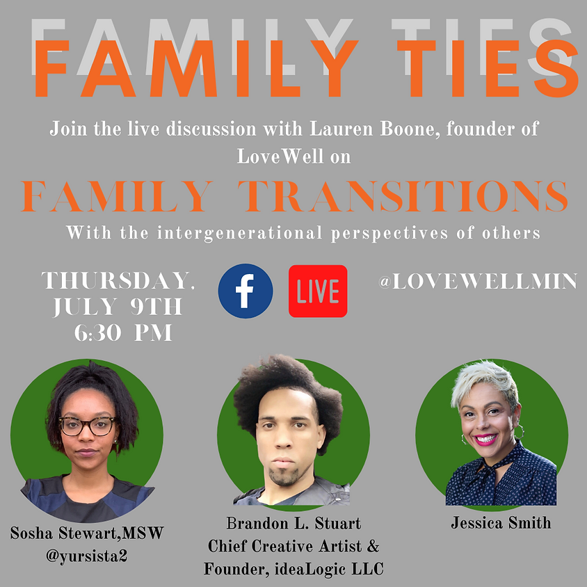 LoveWell in Conversation: Family Transitions