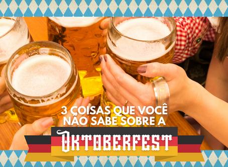 3 coisas que você não sabe sobre a Oktoberfest