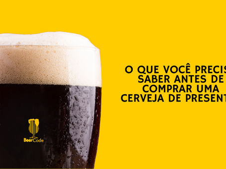 Dar cerveja de presente é uma boa ideia? - Parte 3