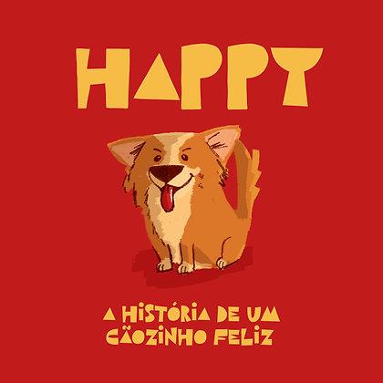 Happy: Um cãozinho feliz
