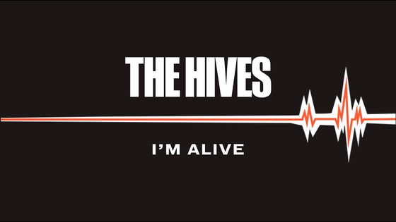 5 Minute Song Review - The Hives: 'I'm Alive'