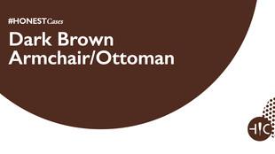 Case Study - Dark Brown Armchair/Ottoman