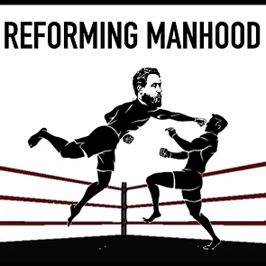 reforming manhood.webp