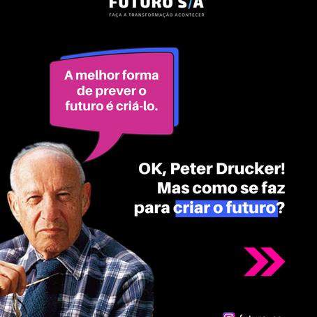 Como criar o futuro?