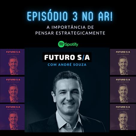 Episódio 3 do Podcast da FUTURO S/A