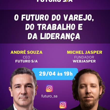 FUTURO S/A Talks: Ep.9 com Michel Jasper, Fundador da Webjasper