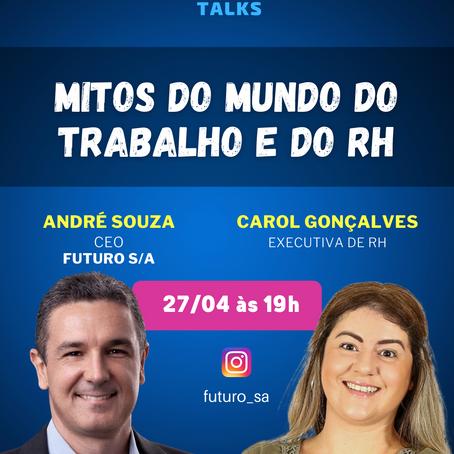 FUTURO S/A Talks: Ep.8 com Caroline Gonçalves, Executiva de RH