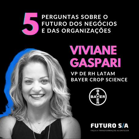 5 perguntas sobre o Futuro para Viviane Gaspari, VP de RH América Latina da Bayer Crop Science