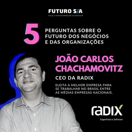 5 perguntas para João Carlos Chachamovitz, CEO da Radix