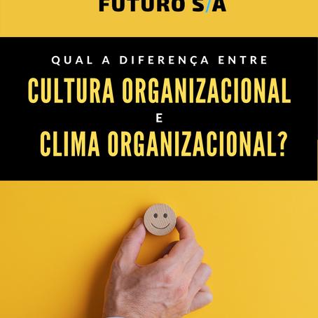 Qual a diferença entre Cultura e Clima Organizacional?