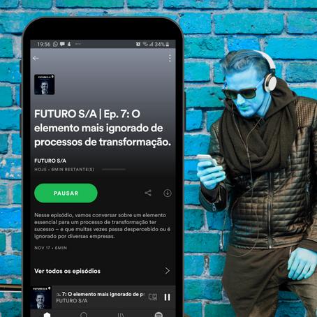 Podcast FUTURO S/A: Episódio 7