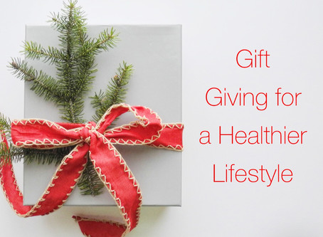 Gift Giving for a Healthier Lifestyle