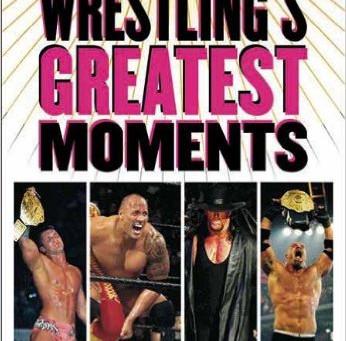 Bulldog's Bookshelf: Wrestling's Greatest Moments