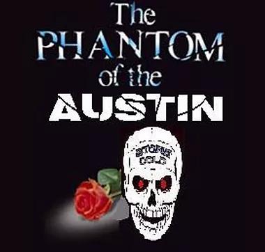 The Phantom Of The Austin