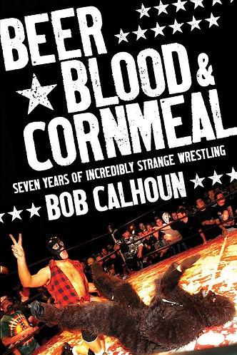 Beer Blood & Cornmeal