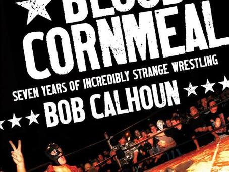 Bulldog's Bookshelf: Beer, Blood & Cornmeal