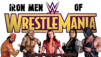 Iron Men Of WrestleMania