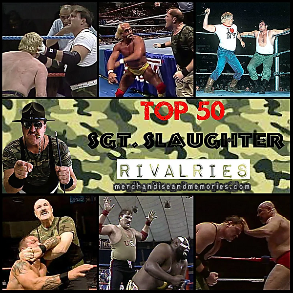 Top 50 Sgt Slaughter Rivalries (1).png