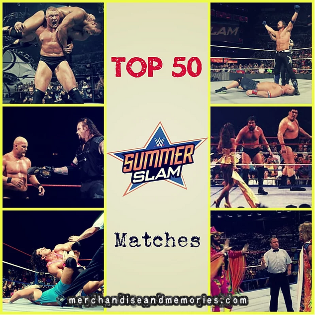 Top 50 SummerSlam Matches
