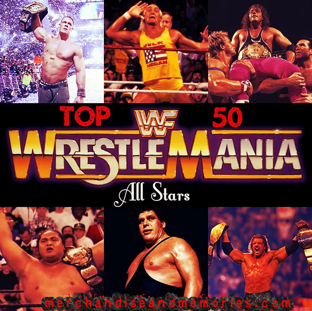 Top 50 WrestleMania All Stars