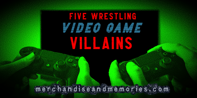 Five Wrestling VIdeo Game Villains
