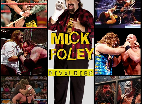 Top 50 Mick Foley Rivalries