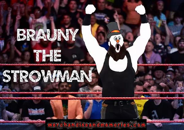 Brauny The Strowman
