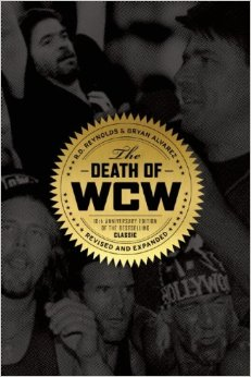 Bulldog's Bookshelf: Death of WCW 10th Anniversary Edition