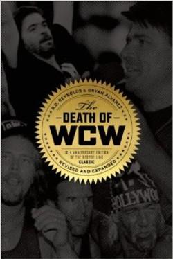 Bulldog's Bookshelf: Death of WCW 10th Anniversary Edition