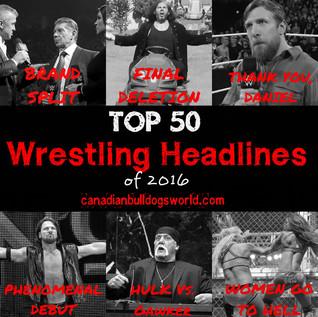 Top 50 Wrestling Headlines of 2016