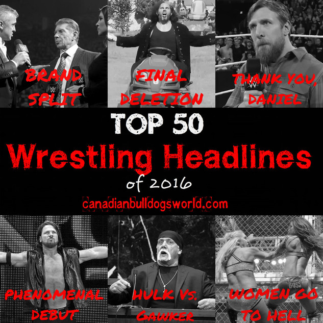 Top 50 Wrestling Headlines of 2016