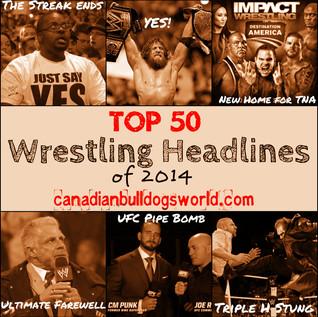 Top 50 Wrestling Headlines of 2014