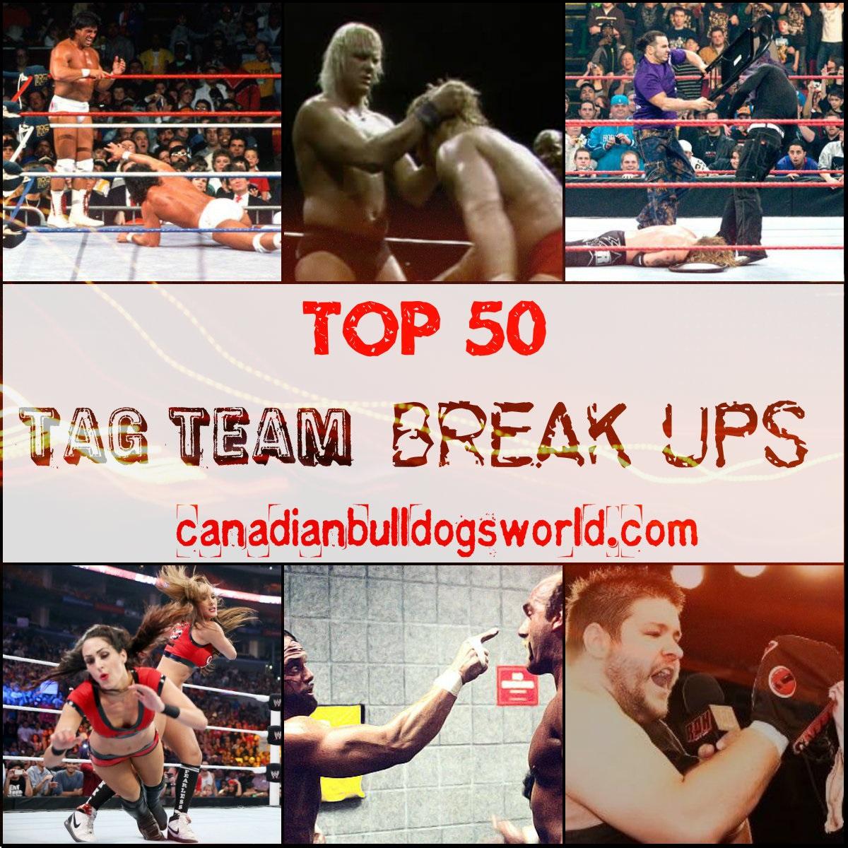 Top 50 Tag Team Break Ups