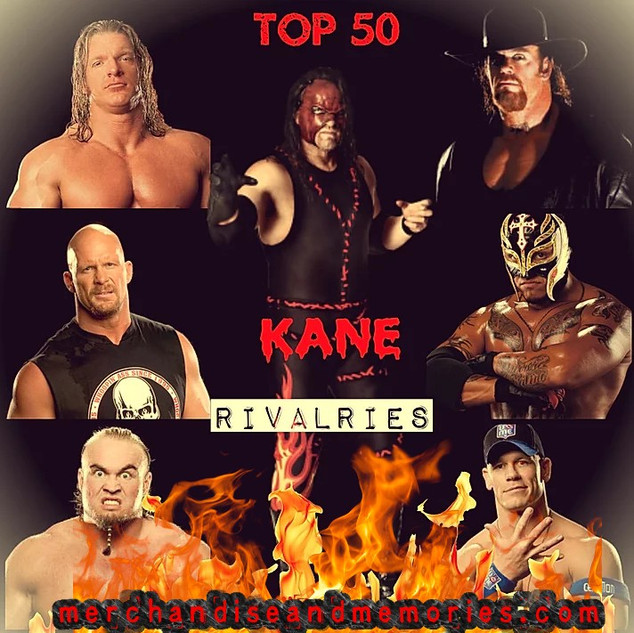 Top 50 Kane Rivalries