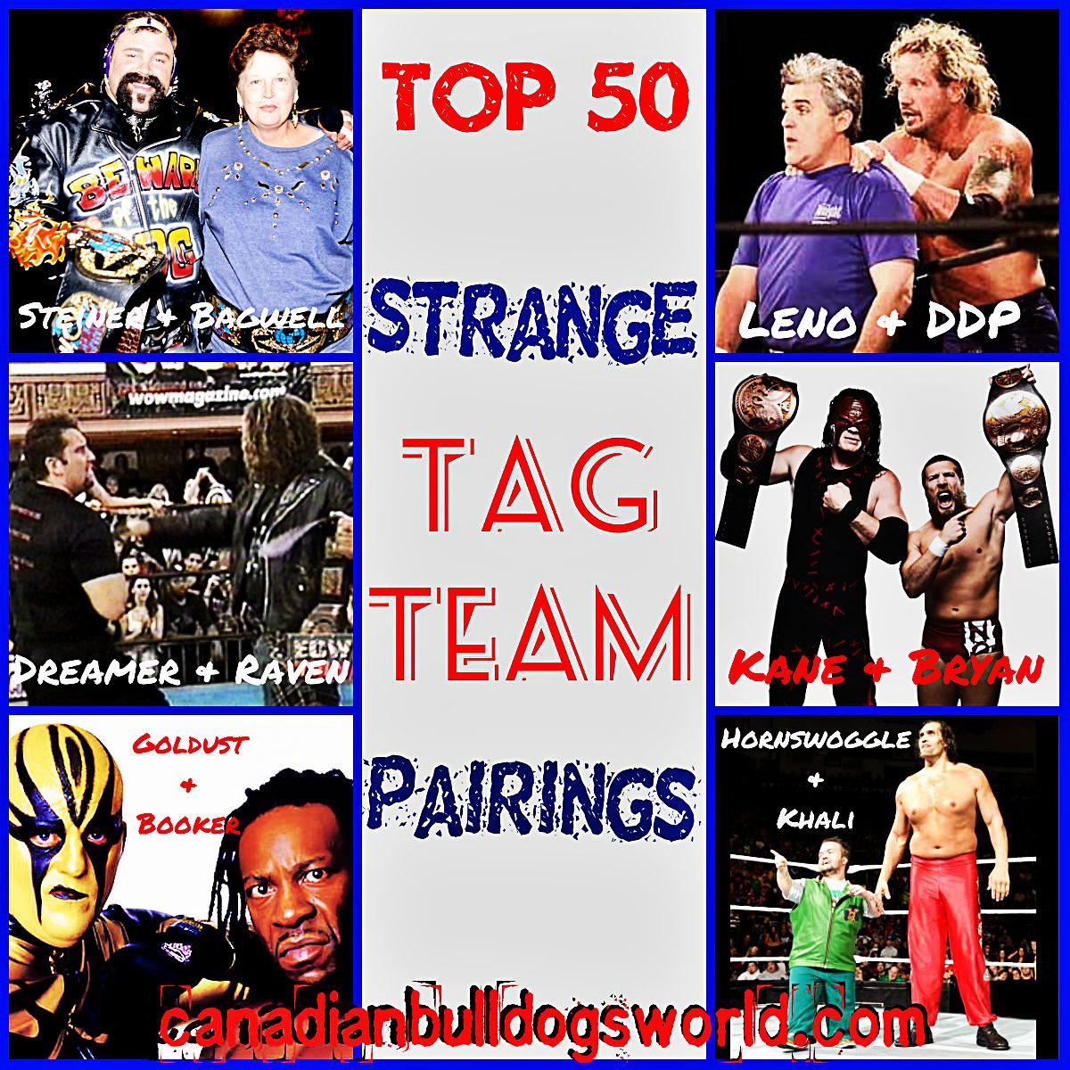 Top 50 Strange Tag Team Pairings