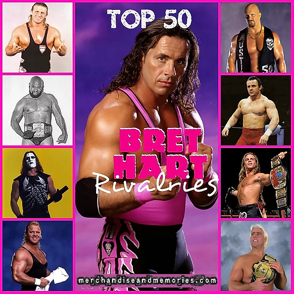 Top 50 Bret Hart Rivalries