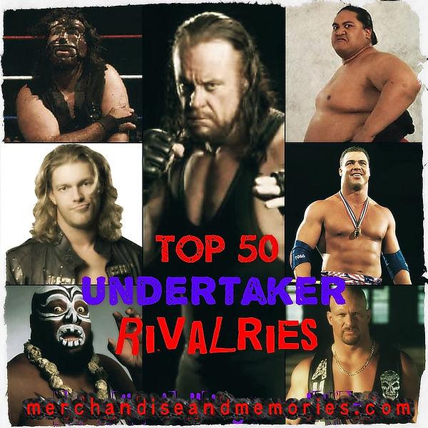 Top 50 Undertaker Rivalries
