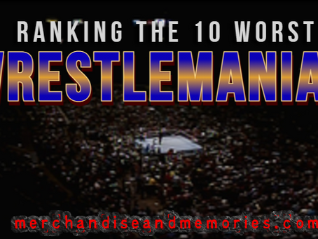Ranking The 10 Worst WrestleManias