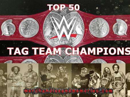 Top 50 WWE Tag Team Champions
