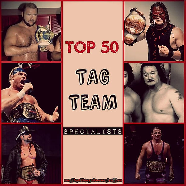 Top 50 Tag Team Specialists