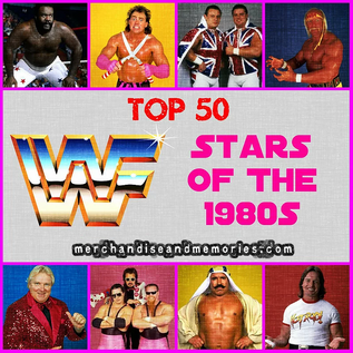 Top 50 WWF Stars of the 1980s