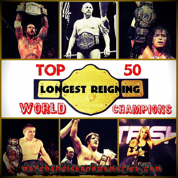 Top 50 Longest Reigning World Champions