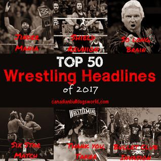 Top 50 Wrestling Headlines of 2017
