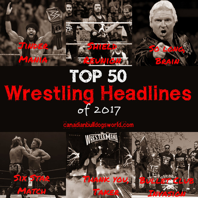 Top 50 Wrestling Headlines of 2017