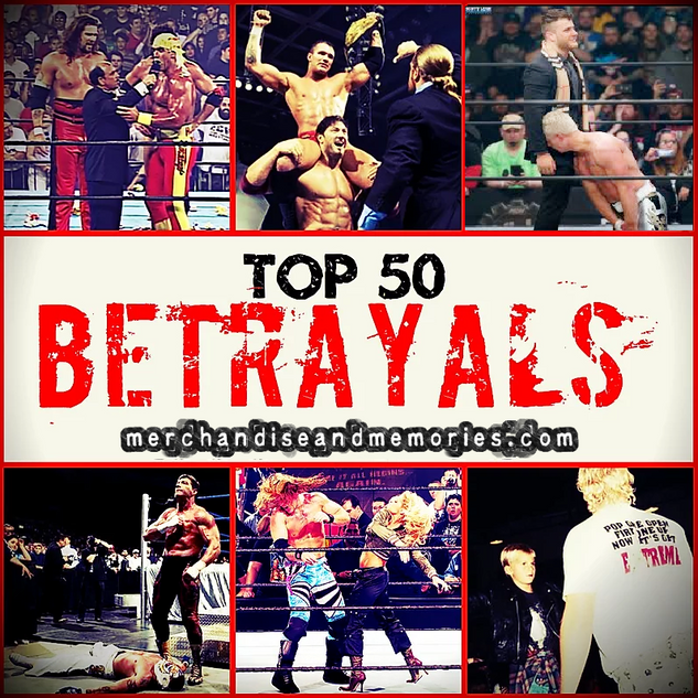 Top 50 Betrayals