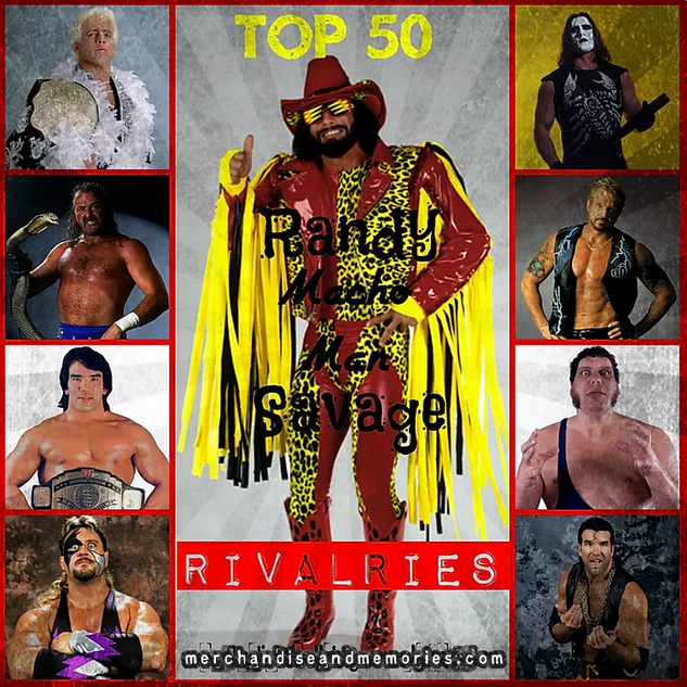 Top 50 Randy Savage Rivalries