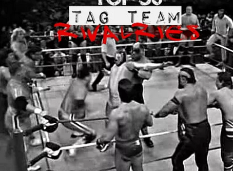 Top 50 Tag Team Rivalries