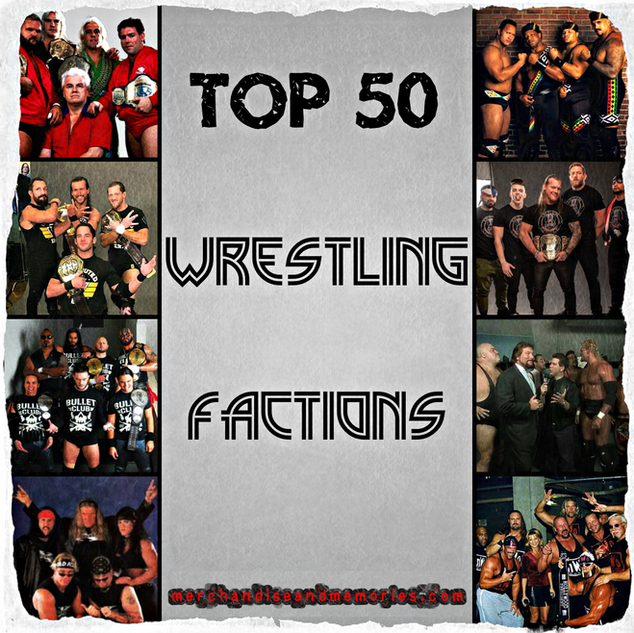 Top 50 Wrestling Factions