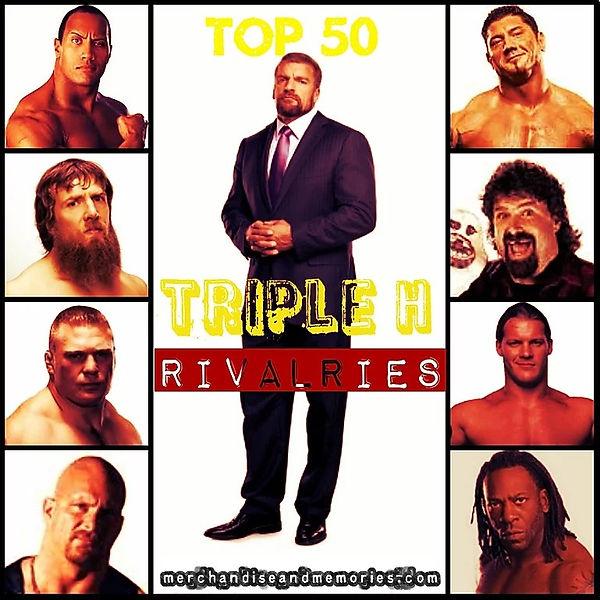 Top 50 Triple H Rivalries
